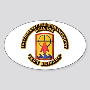 SSI - 157th Maneuver Enhancement Bde Sticker (Oval