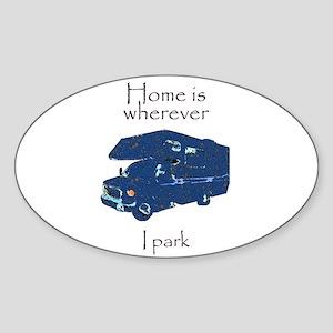 Home is wherever I park Oval Sticker