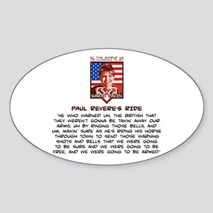 Sarah Palin - Paul Revere Sticker (Oval)