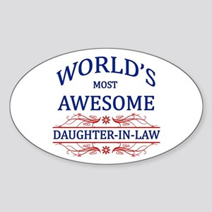 World's Most Awesome Daughter-in-Law Sticker (Oval