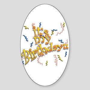It's My Birthday! Oval Sticker