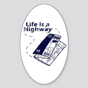 Life Is A Highway Oval Sticker