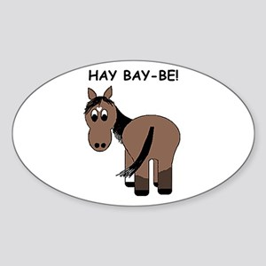 Hay Bay-Be! Horse Oval Sticker