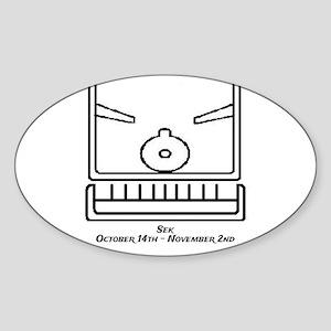 Sek: October 14th to November 2nd Sticker (Oval)