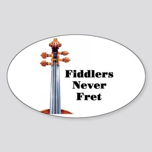 Fiddlers Never Fret Oval Sticker