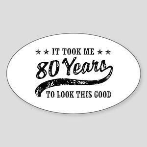 Funny 80th Birthday Sticker (Oval)