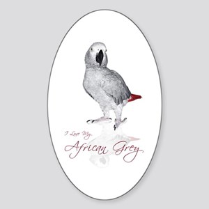 i love my african grey Sticker (Oval)