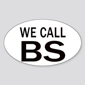 We Call BS Sticker