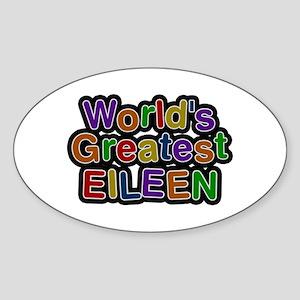 World's Greatest Eileen Oval Sticker
