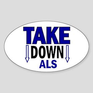 Take Down ALS 1 Oval Sticker