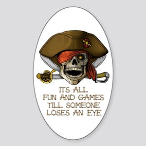 Its All Fun & Games Sticker (Oval)