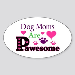 Dog Moms Are Pawesome Sticker