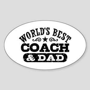 World's Best Coach & Dad Sticker (Oval)