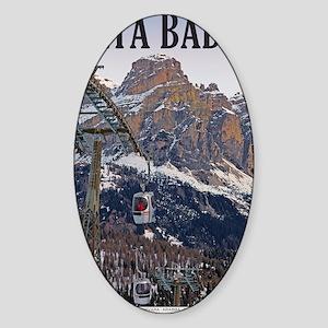 Sella Ronda - Alta Badia Gondola Sticker (Oval)