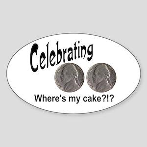 55 Cake?!?!? Sticker (Oval)