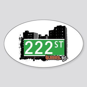 222 STREET, QUEENS, NYC Oval Sticker