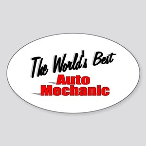 """The World's Best Auto Mechanic"" Oval Sticker"