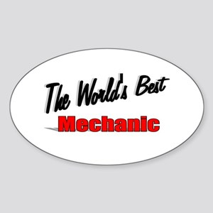 """The World's Best Mechanic"" Oval Sticker"
