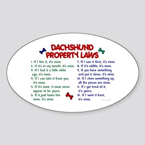 Dachshund Property Laws 2 Oval Sticker