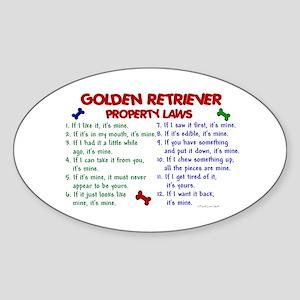 Golden Retriever Property Laws 2 Oval Sticker