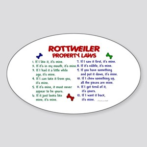 Rottweiler Property Laws 2 Oval Sticker