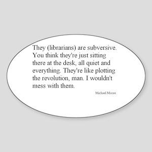 Subversive Librarian Sticker (Oval)