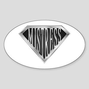 SuperMistress(metal) Oval Sticker