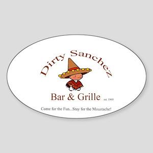 Dirty Sanchez Oval Sticker
