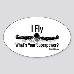 I Fly What's Your Superpower? Sticker