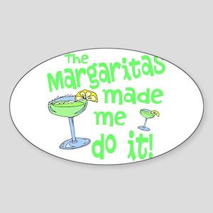 Margaritas made me Sticker