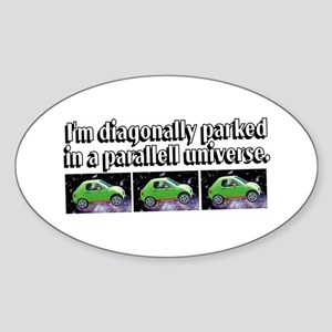 Parallell Universe Oval Sticker