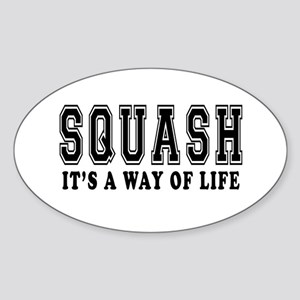 Squash It's A Way Of Life Sticker (Oval)