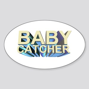Baby catcher - for midwives - Oval Sticker