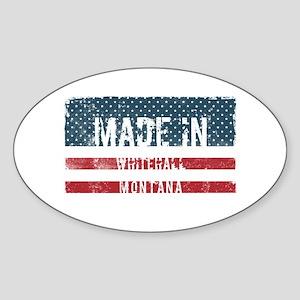 Made in Whitehall, Montana Sticker