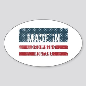 Made in Browning, Montana Sticker