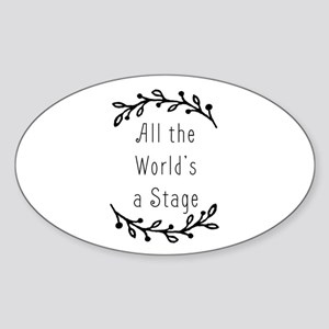 All the World's a Stage Sticker