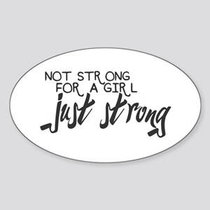 Just Strong Sticker (Oval)