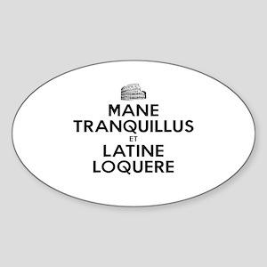Keep Calm and Speak Latin Sticker (Oval)