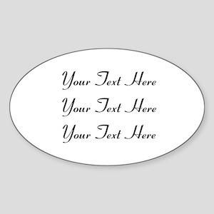 Customizable Personalized (Black Te Sticker (Oval)