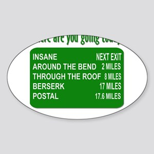 Where are you going today? Sticker (Oval)