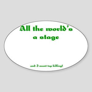 World's a Stage Oval Sticker
