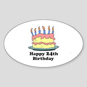 Happy 24th Birthday Oval Sticker