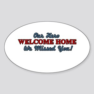 Our Hero Welcome Home Oval Sticker