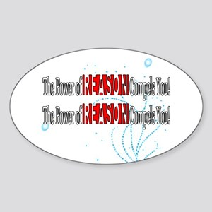 The Power of Reason Compels Y Oval Sticker