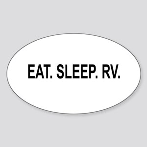 EAT. SLEEP. RV Oval Sticker