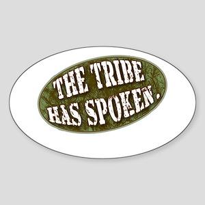 The Tribe Has Spoken Survivor Sticker (Oval)