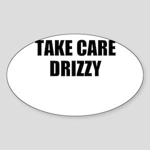 take care - drizzy Sticker (Oval)
