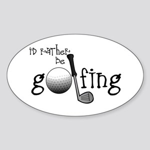 Id Rather Be Golfing Sticker