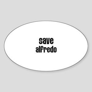 Save Alfredo Oval Sticker
