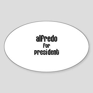Alfredo for President Oval Sticker
